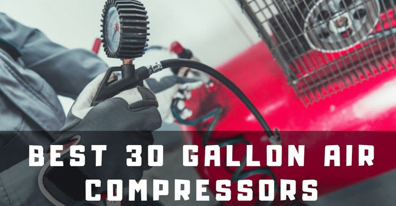 best 30 air compressor