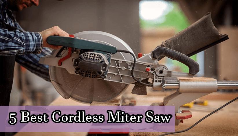 Best Cordless Miter Saw