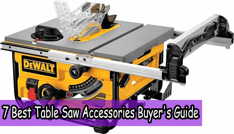7 Best Portable Table Saw For Fine Woodworking